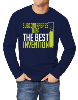 Subcontrabass Tuba The Best Invention Long-sleeve T-Shirt