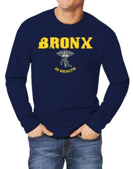 Bronx Is Health Long-sleeve T-Shirt
