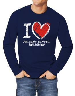 I love Ancient Semitic Religions chalk style Long-sleeve T-Shirt