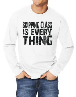 Skipping Class Is Everything Long-sleeve T-Shirt