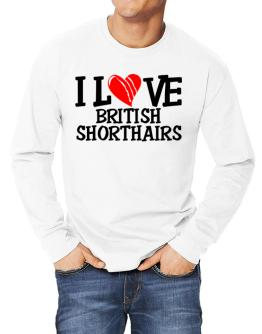 I Love British Shorthairs - Scratched Heart Long-sleeve T-Shirt