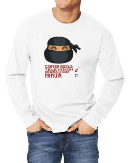Carrer Goals: Television Director - Ninja Long-sleeve T-Shirt