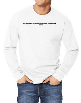 I Love Ancient Semitic Religions Interested Girls Long-sleeve T-Shirt