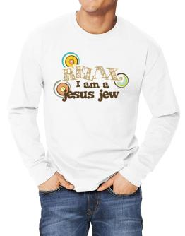 Relax, I Am A Jesus Jew Long-sleeve T-Shirt
