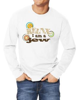 Relax, I Am A Jew Long-sleeve T-Shirt