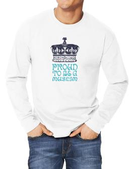 Proud To Be A Muslim Long-sleeve T-Shirt