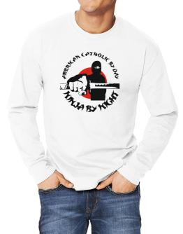 American Catholic By Day, Ninja By Night Long-sleeve T-Shirt