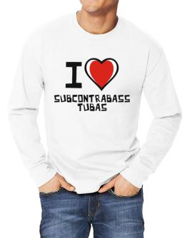 I Love Subcontrabass Tubas Long-sleeve T-Shirt