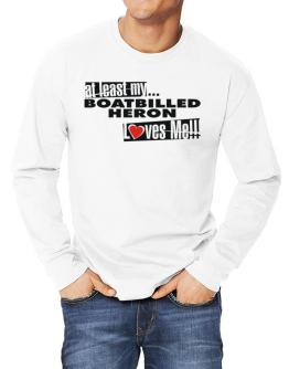 At Least My Boatbilled Heron Loves Me ! Long-sleeve T-Shirt