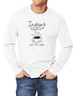 Instant Parking Patrol Officer just add coffee Long-sleeve T-Shirt