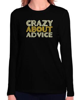 Crazy About Advice Long Sleeve T-Shirt-Womens