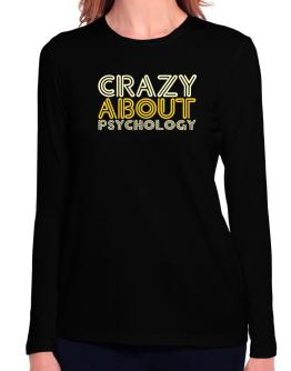 Crazy About Psychology Long Sleeve T-Shirt-Womens
