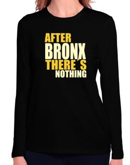 After Bronx There