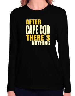 After Cape Cod There