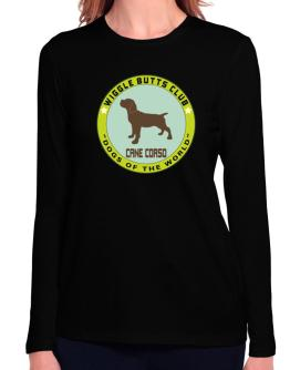 Cane Corso - Wiggle Butts Club Long Sleeve T-Shirt-Womens