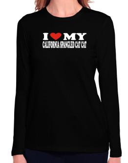 I Love My California Spangled Cat Long Sleeve T-Shirt-Womens