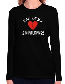 Half Of My Heart Is In Philippines Long Sleeve T-Shirt-Womens