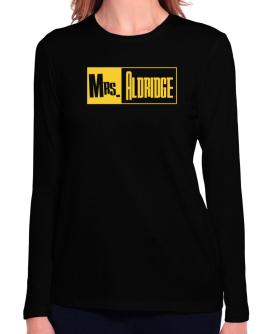 Mrs. Aldridge Long Sleeve T-Shirt-Womens