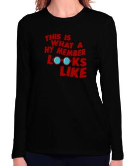 This Is What A Hy Member Looks Like Long Sleeve T-Shirt-Womens