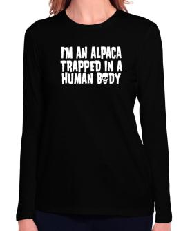 I Am Alpaca Trapped In A Human Body Long Sleeve T-Shirt-Womens