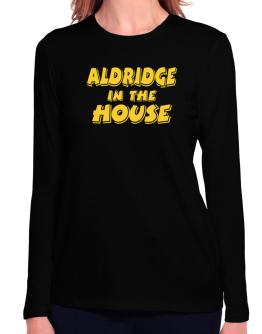 Aldridge In The House Long Sleeve T-Shirt-Womens