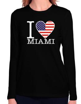 """ I love Miami - American Flag "" Long Sleeve T-Shirt-Womens"