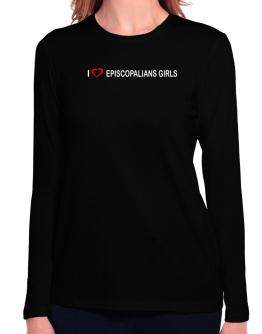 I love Episcopalians Girls Long Sleeve T-Shirt-Womens