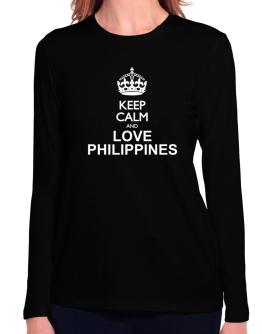 Keep calm and love Philippines Long Sleeve T-Shirt-Womens