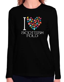 I love Scottish Fold colorful hearts Long Sleeve T-Shirt-Womens