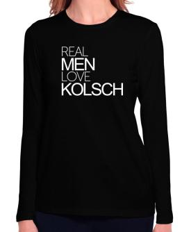 Real men love Kolsch Long Sleeve T-Shirt-Womens