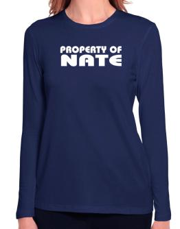 """"""" Property of Nate """" Long Sleeve T-Shirt-Womens"""