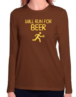 Will Run For Beer Long Sleeve T-Shirt-Womens