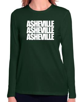 Asheville three words Long Sleeve T-Shirt-Womens