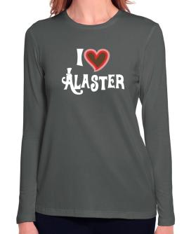 I Love Alaster Long Sleeve T-Shirt-Womens