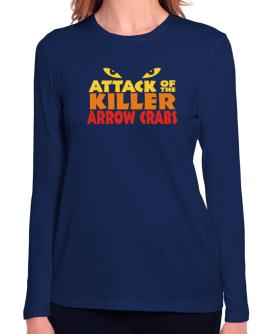 Attack Of The Killer Arrow Crabs Long Sleeve T-Shirt-Womens