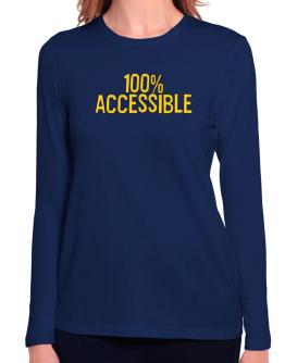 100% Accessible Long Sleeve T-Shirt-Womens