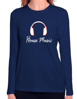 House Music - Headphones Long Sleeve T-Shirt-Womens