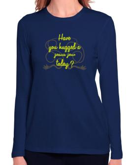 Have You Hugged A Jesus Jew Today? Long Sleeve T-Shirt-Womens
