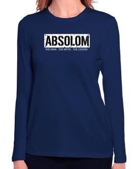 Absolom : The Man - The Myth - The Legend Long Sleeve T-Shirt-Womens