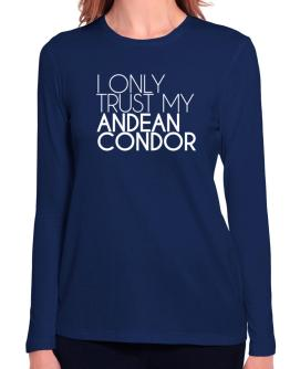 I only trust my Andean Condor 2 Long Sleeve T-Shirt-Womens