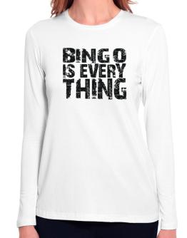 Bingo Is Everything Long Sleeve T-Shirt-Womens