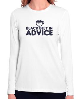 Black Belt In Advice Long Sleeve T-Shirt-Womens