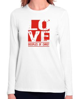 Love Disciples Of Christ Long Sleeve T-Shirt-Womens
