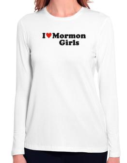 I Love Mormon Girls Long Sleeve T-Shirt-Womens