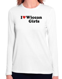 I Love Wiccan Girls Long Sleeve T-Shirt-Womens