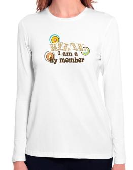 Relax, I Am A Hy Member Long Sleeve T-Shirt-Womens