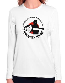Disciples Of Chirst Member By Day, Ninja By Night Long Sleeve T-Shirt-Womens