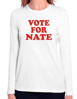 Vote For Nate Long Sleeve T-Shirt-Womens