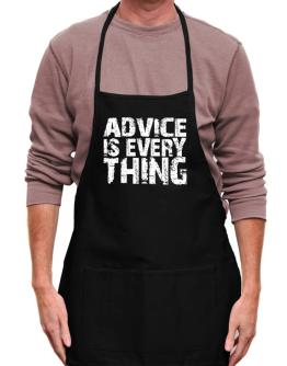Advice Is Everything Apron