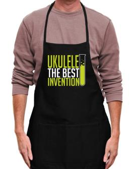 Ukulele The Best Invention Apron